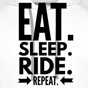 Eat Sleep Ride Repeat Tee shirts - Sweat-shirt à capuche Premium pour hommes