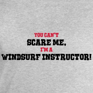 windsurf instructor cant scare me - Men's Sweatshirt by Stanley & Stella