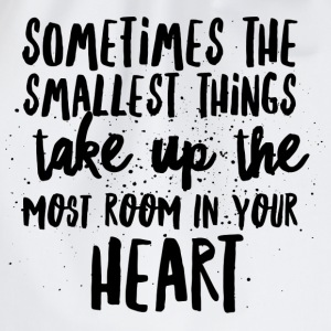 SMALLEST THINGS - MOST ROOM IN HEART T-shirts - Sportstaske
