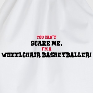 wheelchair basketballer cant scare me - Drawstring Bag