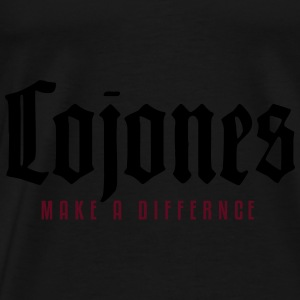 Only Cojones Make a Difference Pullover & Hoodies - Männer Premium T-Shirt