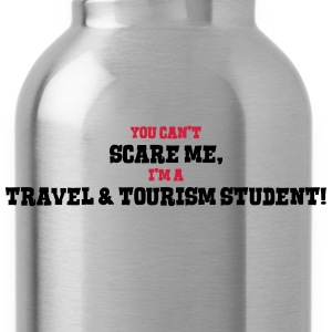 travel  tourism student cant scare me - Water Bottle