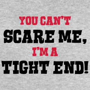 tight end cant scare me - Men's Sweatshirt by Stanley & Stella