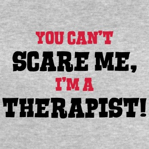 therapist cant scare me - Men's Sweatshirt by Stanley & Stella