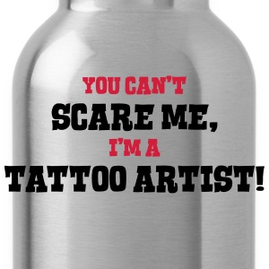 tattoo artist cant scare me - Water Bottle