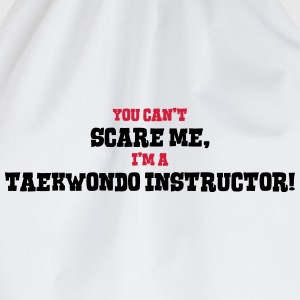 taekwondo instructor cant scare me - Drawstring Bag