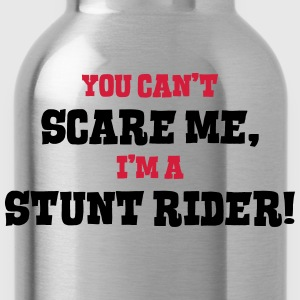 stunt rider cant scare me - Water Bottle