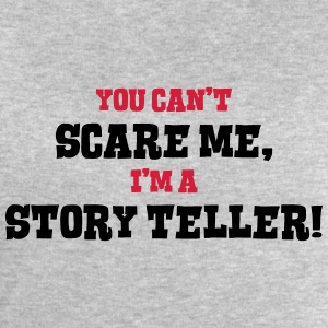story teller cant scare me - Men's Sweatshirt by Stanley & Stella