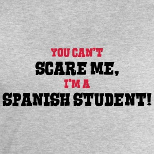 spanish student cant scare me - Men's Sweatshirt by Stanley & Stella