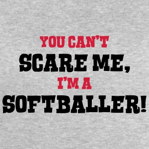 softballer cant scare me - Men's Sweatshirt by Stanley & Stella