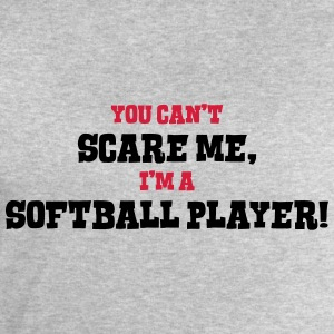 softball player cant scare me - Men's Sweatshirt by Stanley & Stella