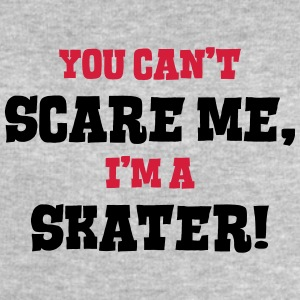 skater cant scare me - Men's Sweatshirt by Stanley & Stella