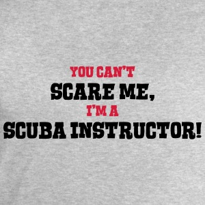 scuba instructor cant scare me - Men's Sweatshirt by Stanley & Stella