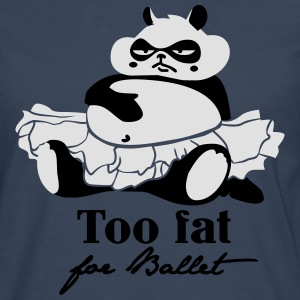 Too fat for ballett T-Shirts - Männer Premium Langarmshirt