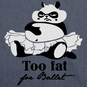 Too fat for ballett T-Shirts - Schultertasche aus Recycling-Material