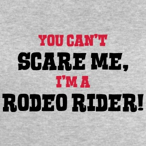 rodeo rider cant scare me - Men's Sweatshirt by Stanley & Stella