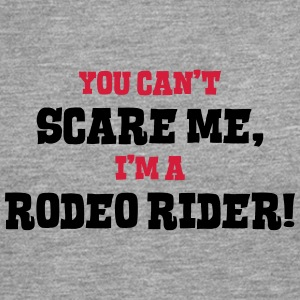 rodeo rider cant scare me - Men's Premium Longsleeve Shirt