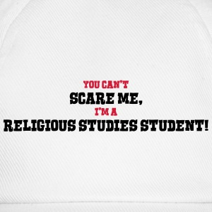 religious studies student cant scare me - Baseball Cap