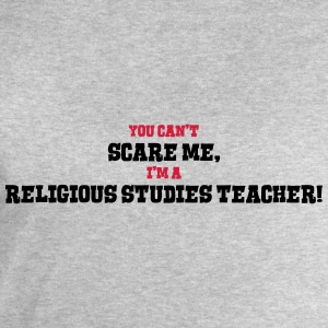 religious studies teacher cant scare me - Men's Sweatshirt by Stanley & Stella