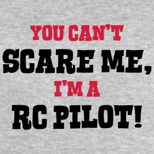 rc pilot cant scare me - Men's Sweatshirt by Stanley & Stella