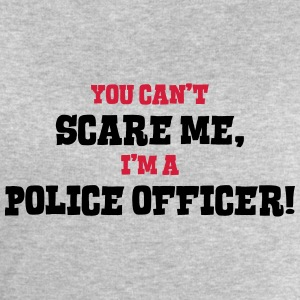 police officer cant scare me - Men's Sweatshirt by Stanley & Stella