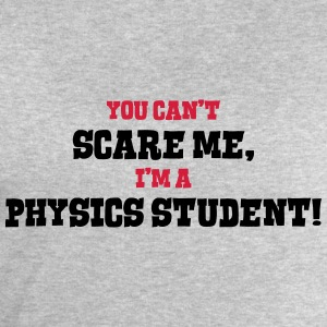 physics student cant scare me - Men's Sweatshirt by Stanley & Stella