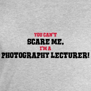 photography lecturer cant scare me - Men's Sweatshirt by Stanley & Stella