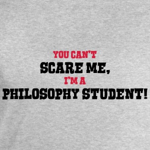 philosophy student cant scare me - Men's Sweatshirt by Stanley & Stella