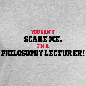 philosophy lecturer cant scare me - Men's Sweatshirt by Stanley & Stella