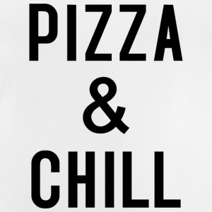 PIZZA & CHILL T-Shirts - Baby T-Shirt