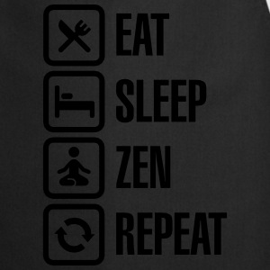 Eat -  sleep - zen - repeat Tee shirts - Tablier de cuisine