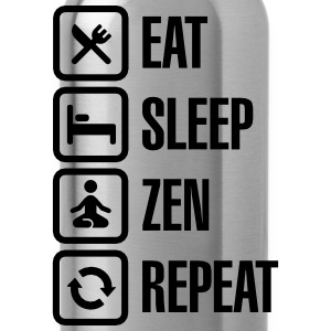 Eat -  sleep - zen - repeat Tee shirts - Gourde