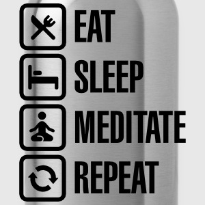 Eat -  sleep - meditate - repeat Camisetas - Cantimplora