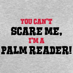 palm reader cant scare me - Men's Sweatshirt by Stanley & Stella