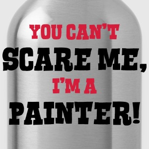 painter cant scare me - Water Bottle