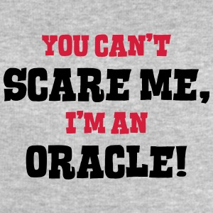 oracle cant scare me - Men's Sweatshirt by Stanley & Stella