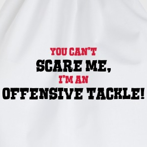 offensive tackle cant scare me - Drawstring Bag