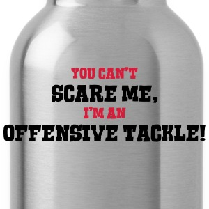 offensive tackle cant scare me - Water Bottle