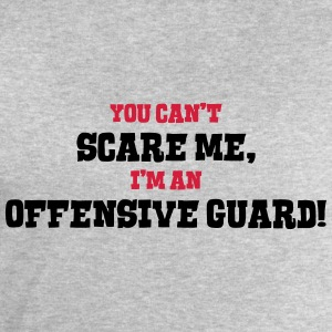 offensive guard cant scare me - Men's Sweatshirt by Stanley & Stella