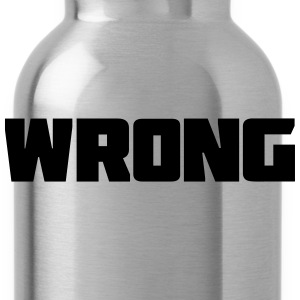 WRONG TRUMP T-Shirts - Trinkflasche