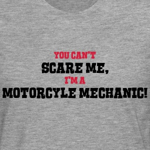 motorcyle mechanic cant scare me - Men's Premium Longsleeve Shirt