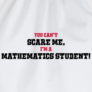 mathematics student cant scare me - Drawstring Bag