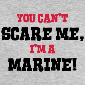 marine cant scare me - Men's Sweatshirt by Stanley & Stella