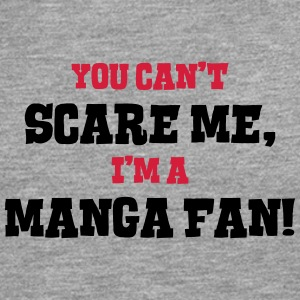 manga fan cant scare me - Men's Premium Longsleeve Shirt