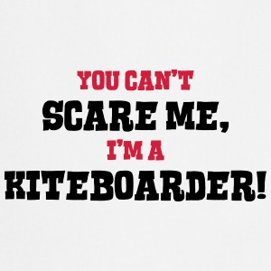 kiteboarder cant scare me - Cooking Apron