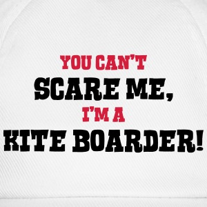 kite boarder cant scare me - Baseball Cap