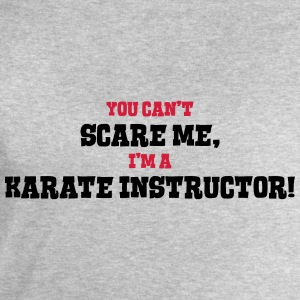 karate instructor cant scare me - Men's Sweatshirt by Stanley & Stella