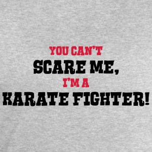 karate fighter cant scare me - Men's Sweatshirt by Stanley & Stella