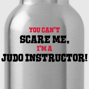judo instructor cant scare me - Water Bottle