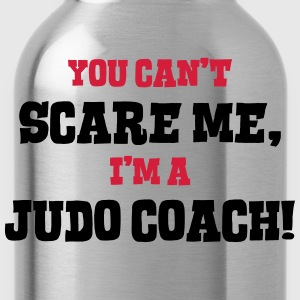 judo coach cant scare me - Water Bottle